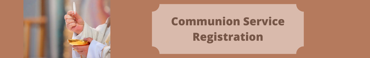 Copy of Communion Service Registration