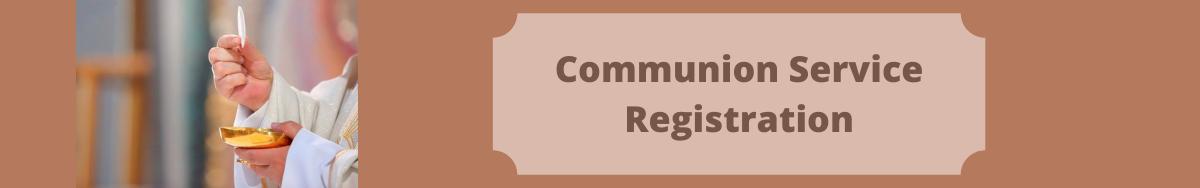 Copy of Communion Service Registration